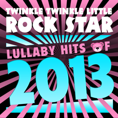 LULLABY HITS OF 2013